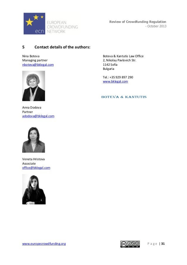 Review of Crowdfunding Regulation - October 2013  .  5  Contact details of the authors:  Nina Boteva Managing partner nbot...