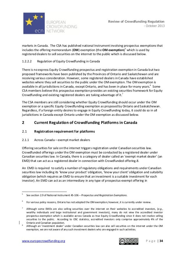 Review of Crowdfunding Regulation - October 2013  . markets in Canada. The CSA has published national Instrument involving...