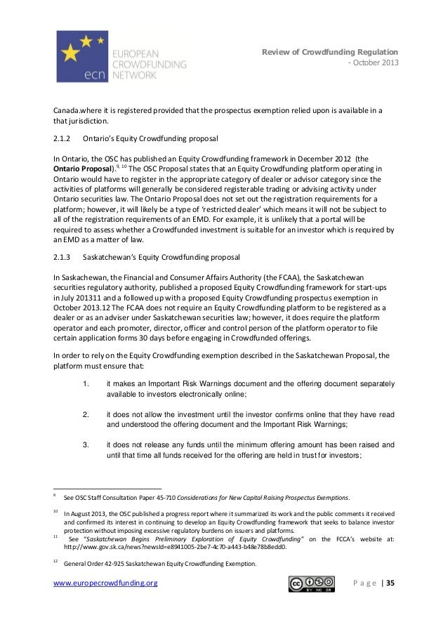 Review of Crowdfunding Regulation - October 2013  . Canada.where it is registered provided that the prospectus exemption r...
