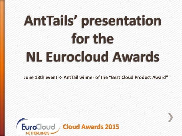 """June 18th event -> AntTail winner of the """"Best Cloud Product Award"""" Cloud Awards 2015"""