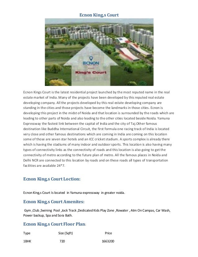 Ecnon King,s Court  Ecnon Kings Court is the latest residential project launched by the most reputed name in the real esta...