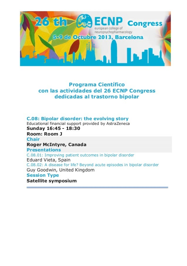 Programa Científico con las actividades del 26 ECNP Congress dedicadas al trastorno bipolar C.08: Bipolar diso...