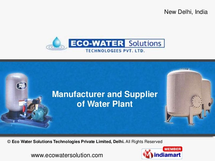 Manufacturer and Supplier of Water Plant<br />© Eco Water Solutions Technologies Private Limited, Delhi. All Rights Reserv...