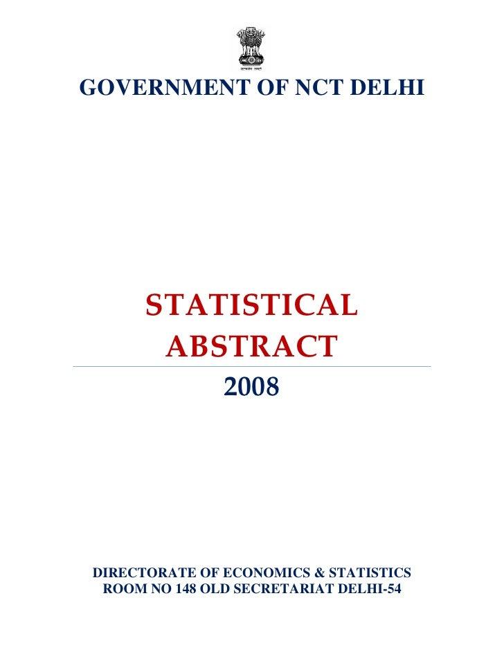 GOVERNMENT OF NCT DELHI      STATISTICAL       ABSTRACT               2008DIRECTORATE OF ECONOMICS & STATISTICS ROOM NO 14...