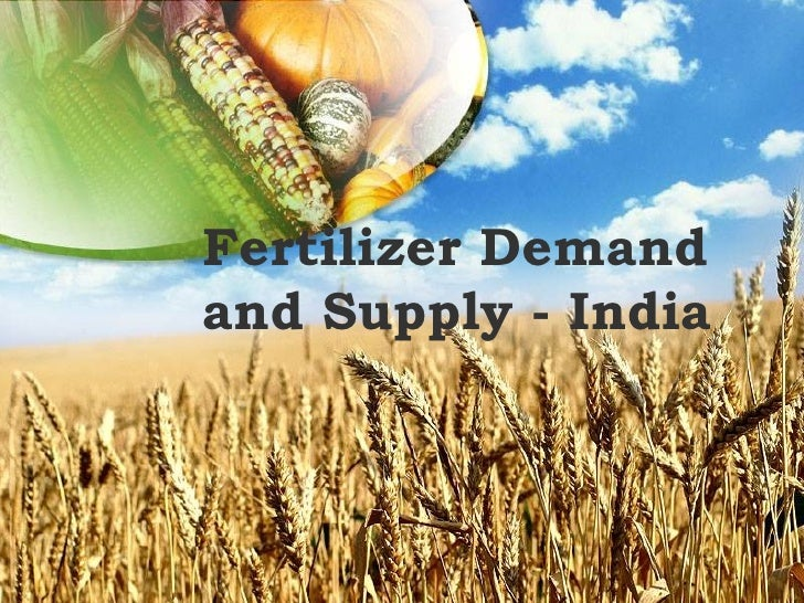 Name of presentation 2004 C o mpany name Fertilizer Demand and Supply - India