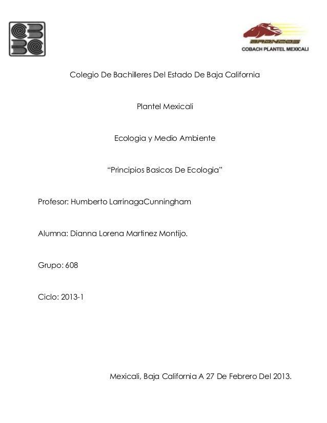 Colegio De Bachilleres Del Estado De Baja California                          Plantel Mexicali                    Ecologia...