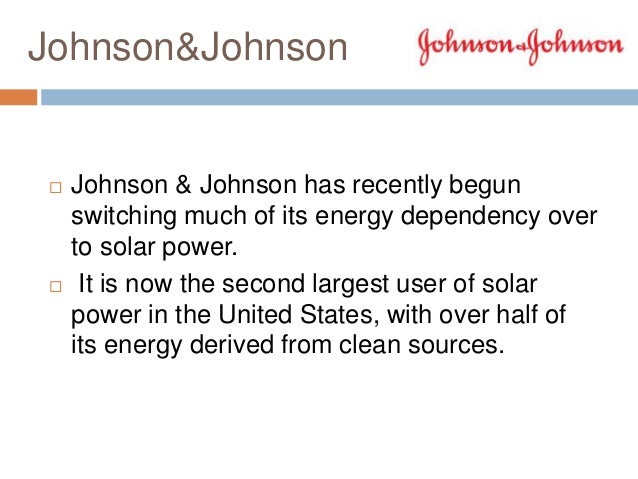johnson johnson company environmental scan Marketing chapter 2 study play  and adoption of the earthwards superscript ®earthwards® process globally was a key performance metric for johnson & johnson  when monstercom performed an external environmental scan and determined that china's economy was growing rapidly and bouncing back from recessionary times much quicker than.