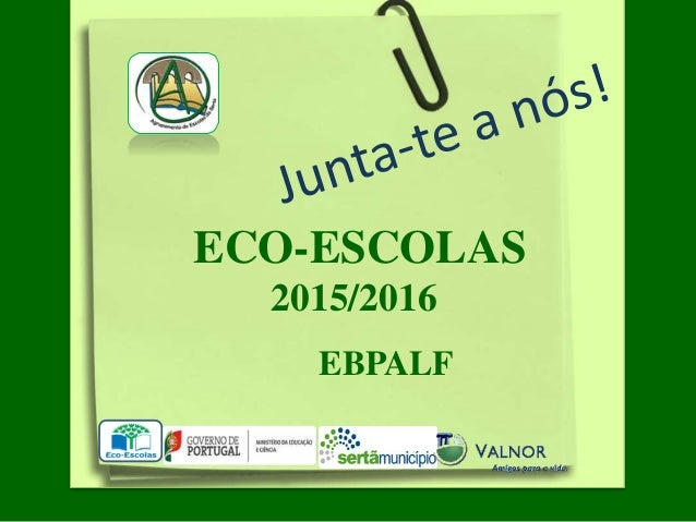 ECO-ESCOLAS 2015/2016 EBPALF