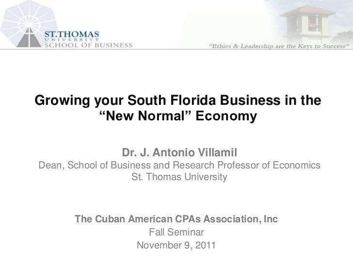 """Growing Florida and Houston Economic Perspectives:   South your South Florida Business in the          """"New Normal"""" for Ba..."""