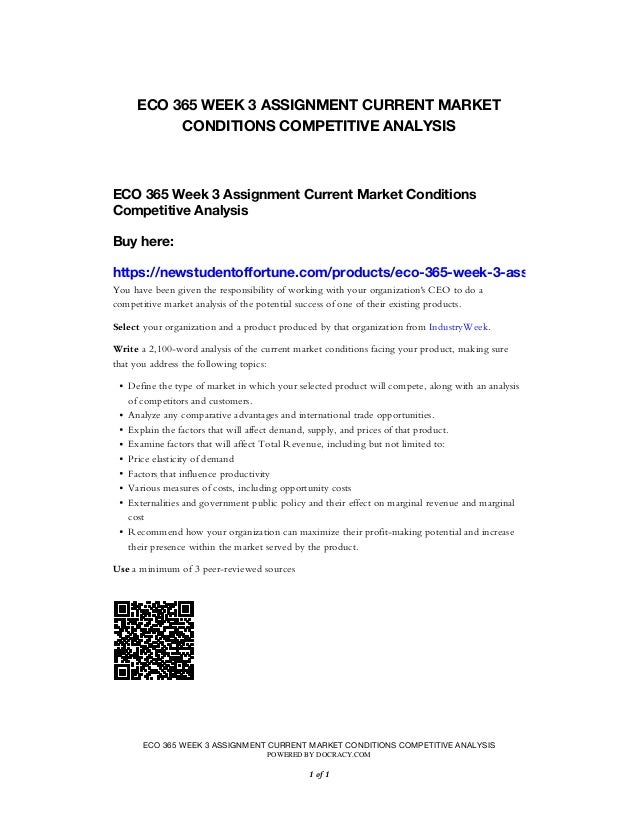 eco 365 current market conditions competitive analysis Open document below is an essay on eco 365 entire course all dqs and assignments from anti essays, your source for research papers, essays, and.