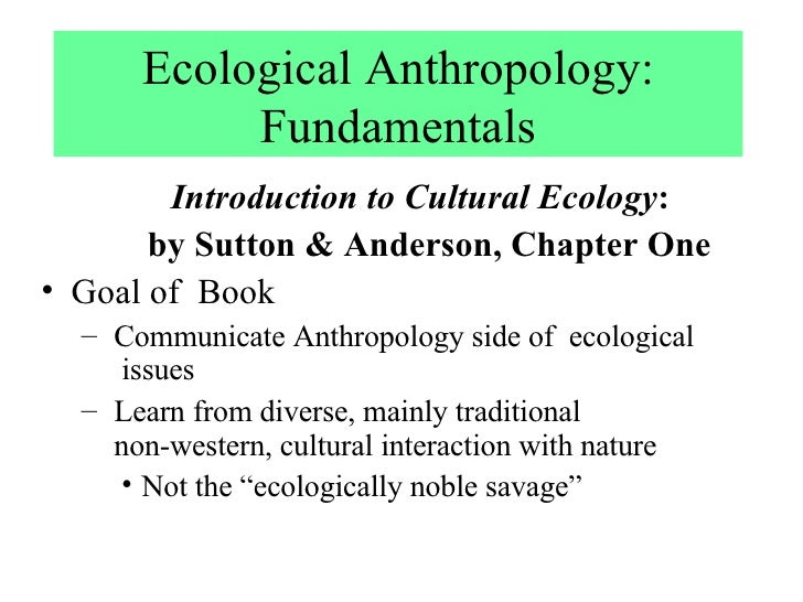 introduction to anthropology course description Introduction to cultural anthropology: course syllabus christopher fennell fall 2003: overview this course is designed to introduce students to the anthropological study of different cultures, including ways of comparing and contrasting the structures of social relationships and belief systems that operate in different cultural settings we.
