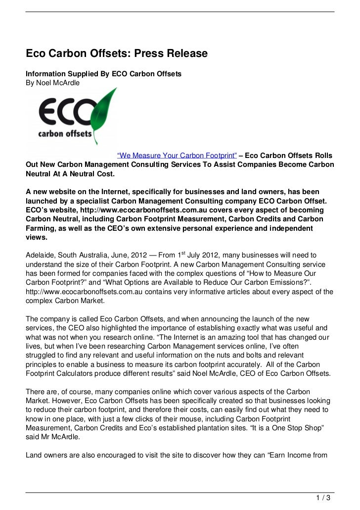 "Eco Carbon Offsets: Press ReleaseInformation Supplied By ECO Carbon OffsetsBy Noel McArdle                           ""We M..."