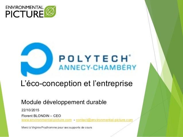 Florent BLONDIN – CEO www.environmental-picture.com - contact@environmental-picture.com 22/10/2015 Module développement du...