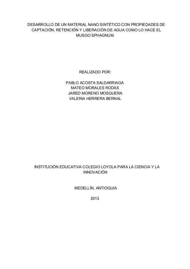 DESARROLLODEUNMATERIALNANOSINTÉTICOCONPROPIEDADESDE CAPTACIÓN,RETENCIÓNYLIBERACIÓNDEAGUACOMOLOHACEEL MUSG...