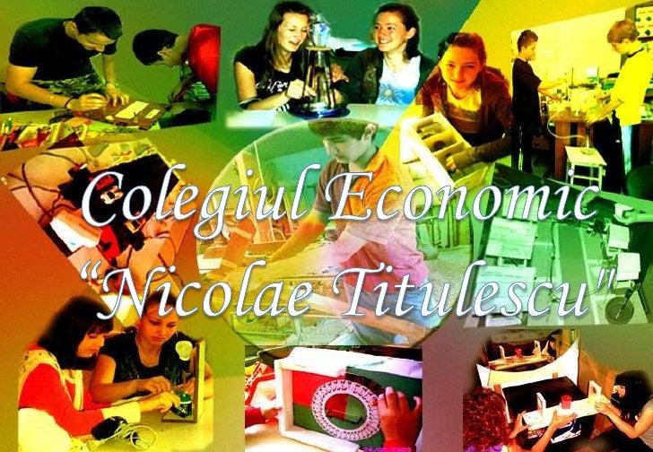 """Colegiul Economic<br />""""Nicolae Titulescu""""<br />"""