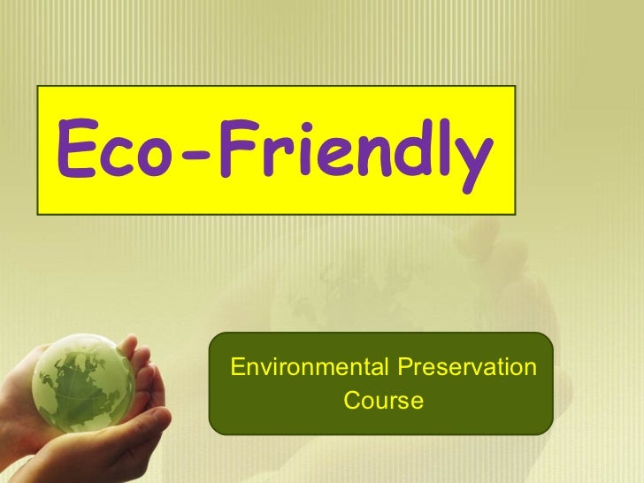 Eco-Friendly Environmental Preservation Course