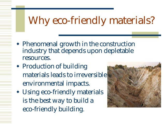 Eco Friendly Building Materials