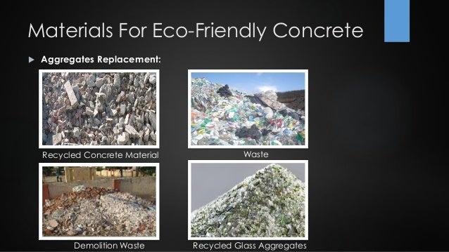Fly Ash Concrete >> Eco-Friendly Concrete