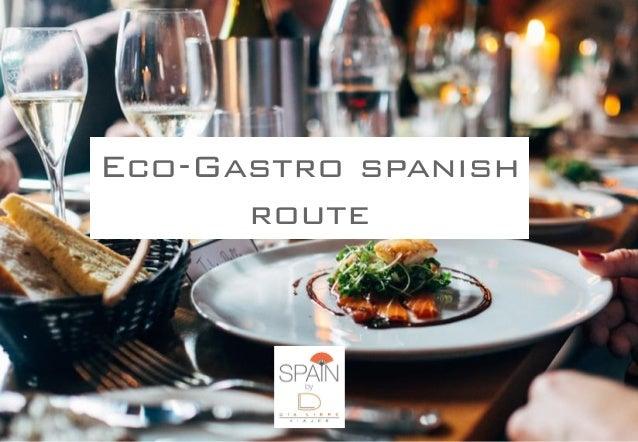 Eco-Gastro spanish route