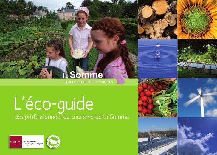 © comdesimages L'éco-guide des professionnels du tourisme de la Somme