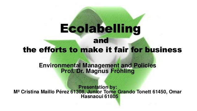 Environmental Management and Policies Prof. Dr. Magnus Fröhling Presentation by: Mª Cristina Maillo Pérez 61308, Junior To...