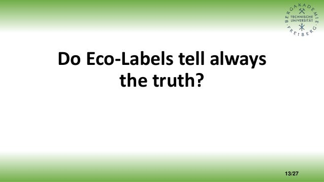 Do Eco-Labels tell always the truth? 13/27