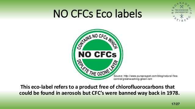 NO CFCs Eco labels This eco-label refers to a product free of chlorofluorocarbons that could be found in aerosols but CFC'...