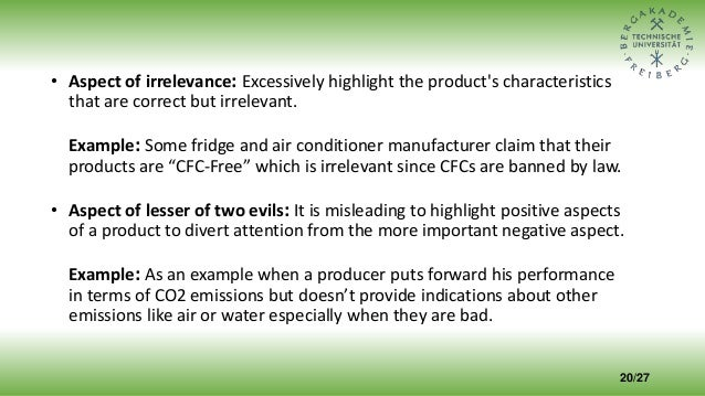• Aspect of irrelevance: Excessively highlight the product's characteristics that are correct but irrelevant. Example: Som...