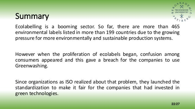 Summary Ecolabelling is a booming sector. So far, there are more than 465 environmental labels listed in more than 199 cou...