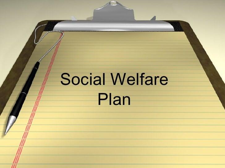 Social Welfare Plan