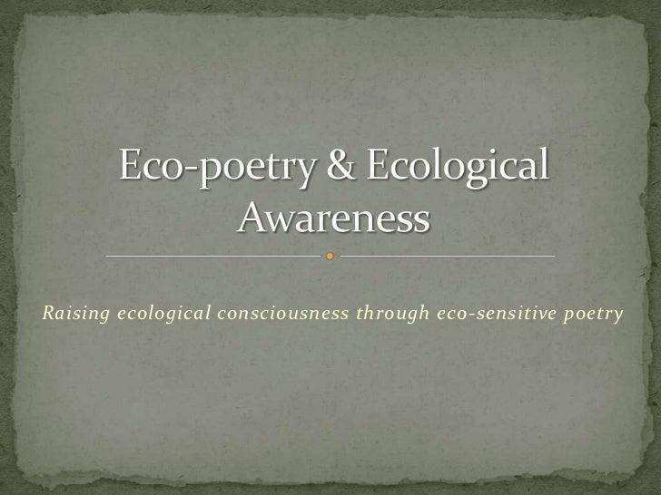 Raising ecological consciousness through eco-sensitive poetry