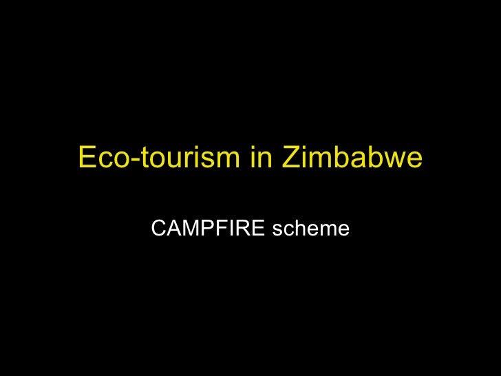 Eco-tourism in Zimbabwe CAMPFIRE scheme