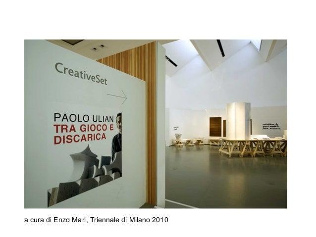 a cura di Enzo Mari, Triennale di Milano 2010