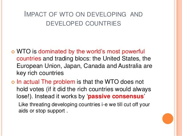 wto and its impact on international The world trade organization (wto) is the only global international organization  dealing with the rules of trade between nations at its heart are the wto.