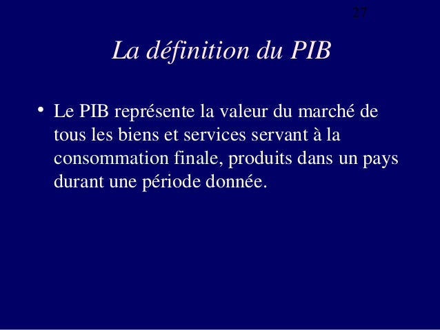 Analyse macro conomique for Definition du produit interieur brut