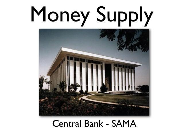 Money Supply  Central Bank - SAMA