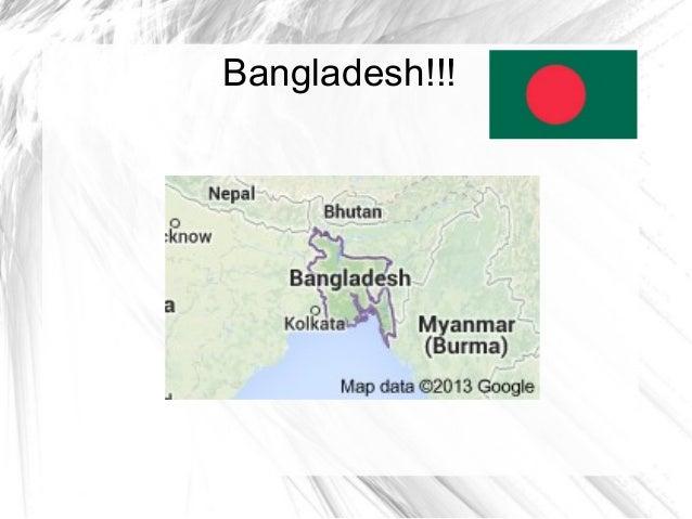Bangladesh!!!
