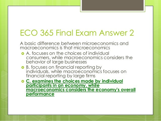 eco 365 version 4 This course provides students with the basic theories, concepts, terminology, and  uses of microeconomics students learn practical applications for.