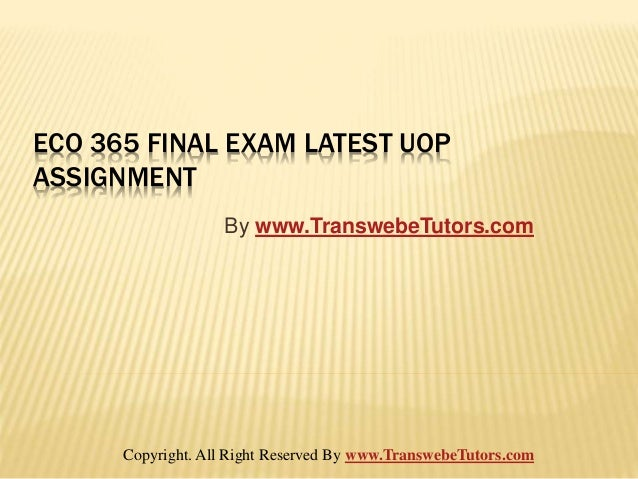 Eco 561 Final Exam Latest Uop Course Assignments