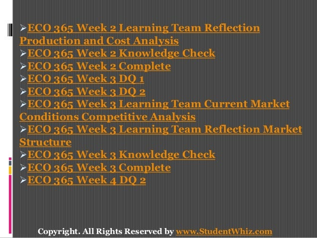 week 3 knowledge check Download presentation powerpoint slideshow about 'eco 365 week 3 knowledge check' - studentwhiz an image/link below is provided (as is) to download presentation.