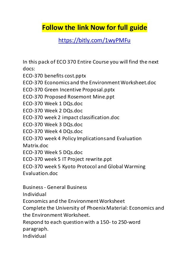Follow the link Now for full guide  https://bitly.com/1wyPMFu  In this pack of ECO 370 Entire Course you will find the nex...