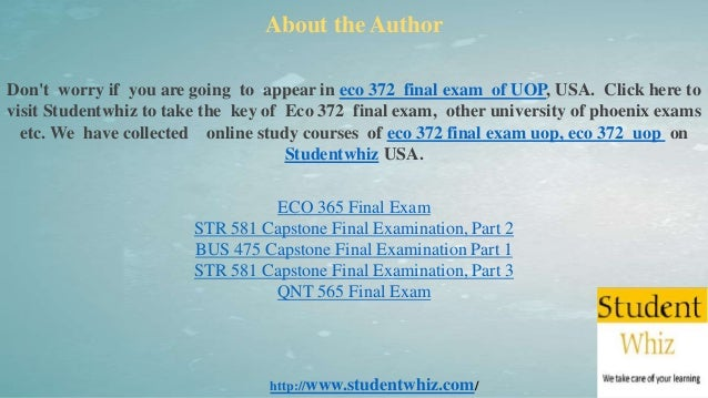 university of phoenix capstone final exams part 2 The new bus 475 final exam – answer sheet part 2   2014 posted by octotutor exams, general  these 50 questions from the first part of my business capstone.