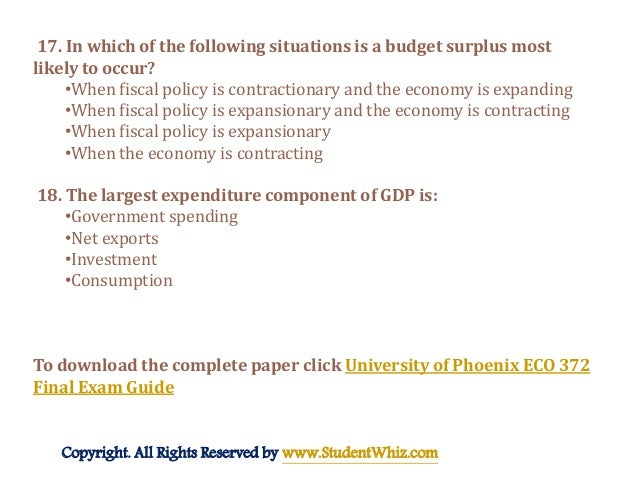 macroeconomic eco 372 final exam Eco 372 final exam answers and explanations: part 1 use this page to study for the macroeconomics 372 final exam all answers and explanations are provided by expert economics tutors.