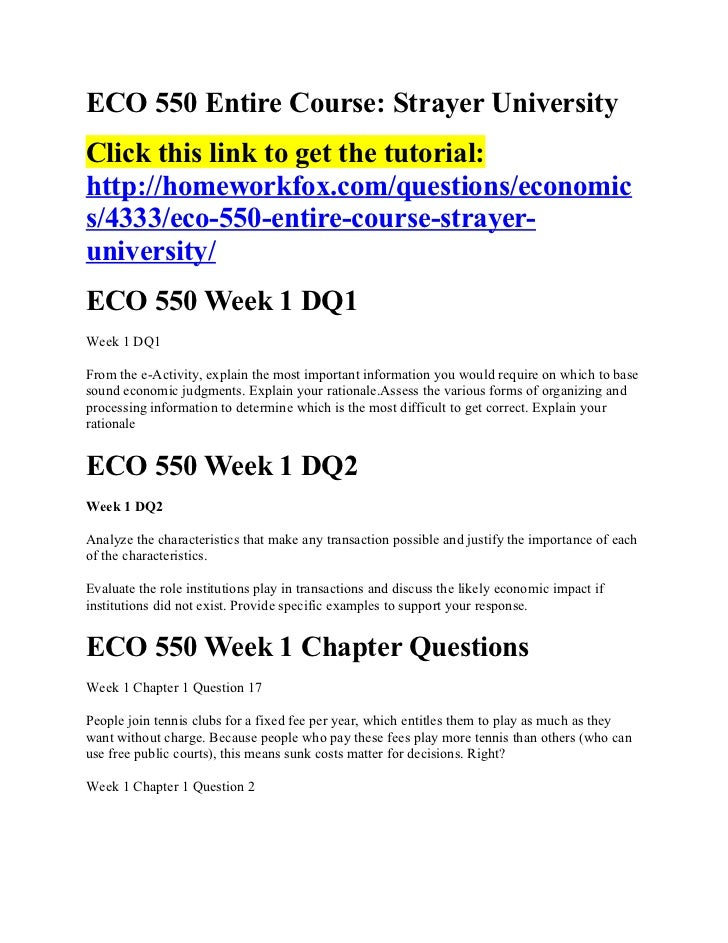 ECO 550 Entire Course: Strayer UniversityClick this link to get the tutorial:http://homeworkfox.com/questions/economics/43...