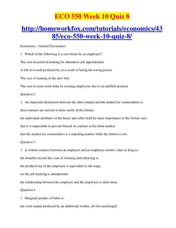ECO 550 Week 10 Quiz 8http://homeworkfox.com/tutorials/economics/43          85/eco-550-week-10-quiz-8/Economics - General...