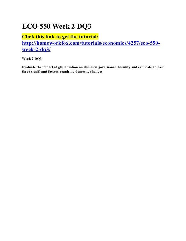 ECO 550 Week 2 DQ3Click this link to get the tutorial:http://homeworkfox.com/tutorials/economics/4257/eco-550-week-2-dq3/W...