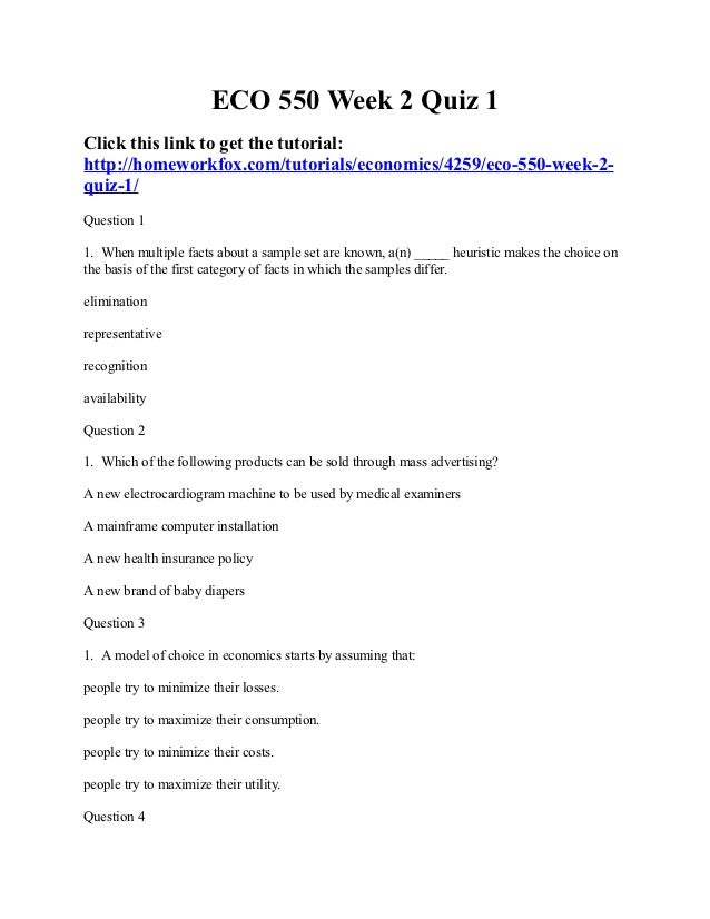 ECO 550 Week 2 Quiz 1Click this link to get the tutorial:http://homeworkfox.com/tutorials/economics/4259/eco-550-week-2-qu...