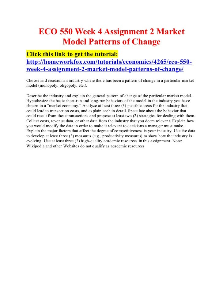 ECO 550 Week 4 Assignment 2 Market            Model Patterns of ChangeClick this link to get the tutorial:http://homeworkf...