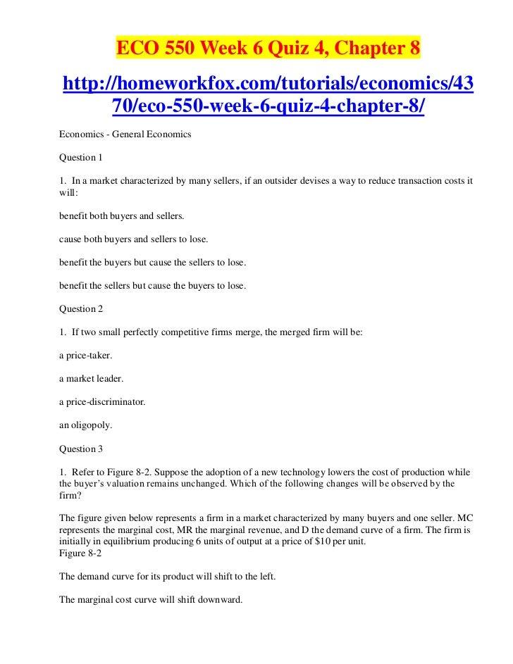 ECO 550 Week 6 Quiz 4, Chapter 8http://homeworkfox.com/tutorials/economics/43      70/eco-550-week-6-quiz-4-chapter-8/Econ...