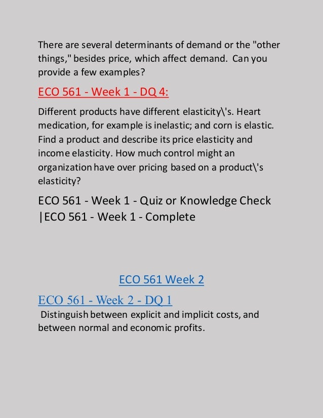 eco 561 final exam free Eco 561 final exam guide (new, 2017) (score 29/30) 1 which of the following  have substantially equivalent effects on a nation's volume of exports and.